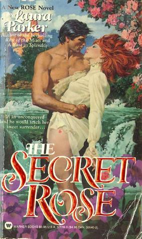 The Secret Rose (The Rose Trilogy, #3)
