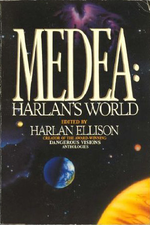 Medea by Harlan Ellison