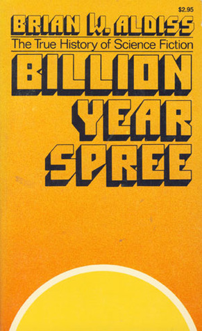 Billion Year Spree by Brian W. Aldiss