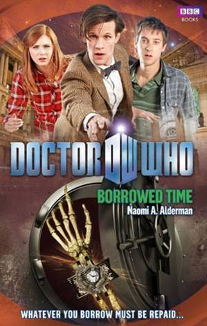 Doctor Who: Borrowed Time (Doctor Who: New Series Adventures #48)