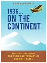 1936... On the Continent