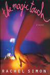 The Magic Touch: 2a Novel