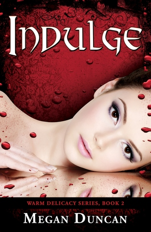 Indulge by Megan Duncan