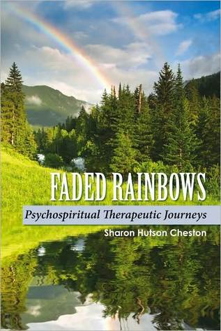 Faded Rainbows: Psychospiritual Therapeutic Journeys