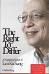 The Right to Differ: A Biographical Sketch of Lim Kit Siang