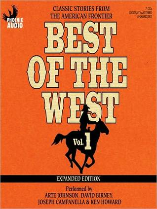 Best of the West: Classic Stories from the American Frontier: Volume 1