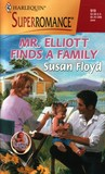 Mr. Elliott Finds a Family (A Little Secret) by Susan Floyd