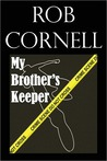My Brother's Keeper: A Short Story