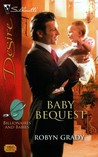 Baby Bequest by Robyn Grady