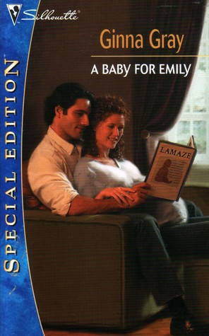 A Baby For Emily by Ginna Gray