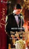 The Rags-To-Riches Wife (Secret Lives of Society Wives) (Silhouette Desire #1725)