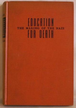 Education for Death by Gregor Athalwin Ziemer