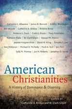American Christianities by W. Clark Gilpin