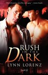 Rush in the Dark (Common Powers, #2)
