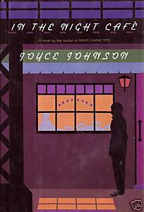 In the Night Cafe by Joyce Johnson