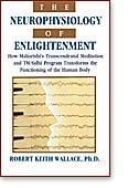The Neurophysiology of Enlightenment by Gerald Swanson