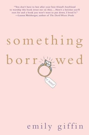 Something Borrowed (Darcy &amp; Rachel #1)