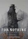 For Nothing (An Upstate New York Mafia Tale #1)