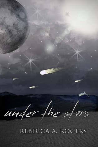 Under the Stars by Rebecca A. Rogers