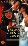 Vows & A Vengeful Groom (Diamonds Down Under, Book 1) (Silhouette Desire #1843)