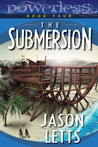 The Submersion (Powerless, #4)