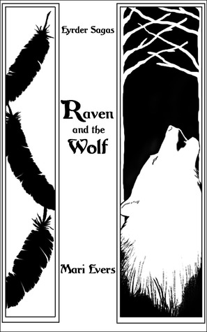 Raven and the Wolf (Eyrder Saga, #1)