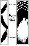 Raven and the Wolf by Mari Evers
