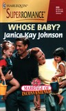 Whose Baby? (Marriage of Inconvenience) (Harlequin Superromance #889)