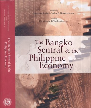 The Bangko Sentral and the Philippine Economy