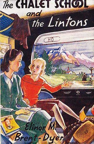 The Chalet School and the Lintons by Elinor M. Brent-Dyer