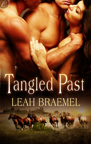 Tangled Past by Leah Braemel