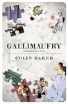 Gallimaufry: A Collection of Short Stories