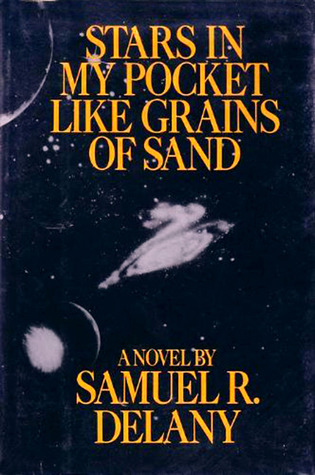 Stars in My Pocket Like Grains of Sand by Samuel R. Delany