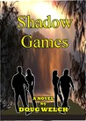 Shadow Games (Shadow People, #1)