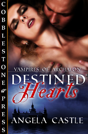 Destined Hearts (Vampires of Archalon #1)