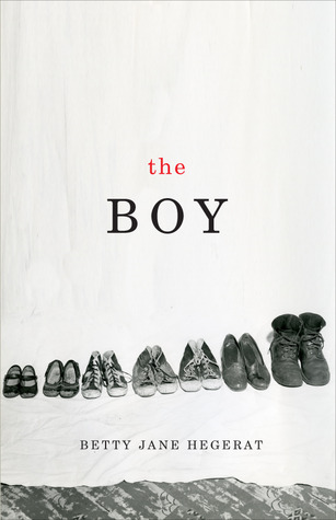 The Boy by Betty Jane Hegerat