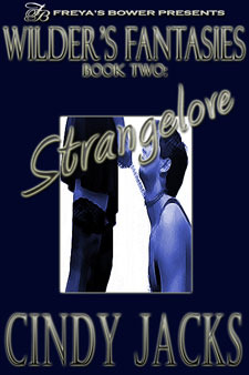 Strangelove by Cindy Jacks