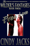 Free love (Wilder's Fantasies, #3)