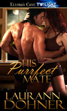 His Purrfect Mate by Laurann Dohner