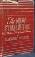 The New Etiquette by Margery Wilson