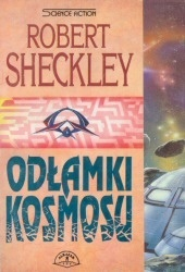 Odłamki kosmosu by Robert Sheckley