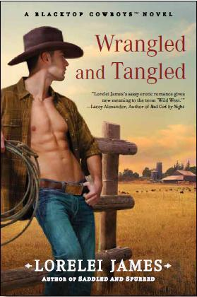 Wrangled and Tangled (Blacktop Cowboys, #3)