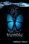 Tremble (Celestra, #2)