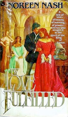 By Love Fulfilled by Noreen Nash
