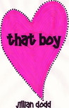 That Boy by Jillian Dodd