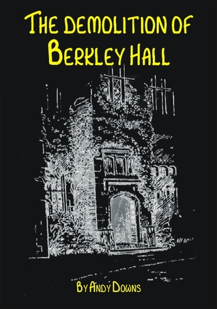 The Demolition of Berkley Hall - Ghost Story