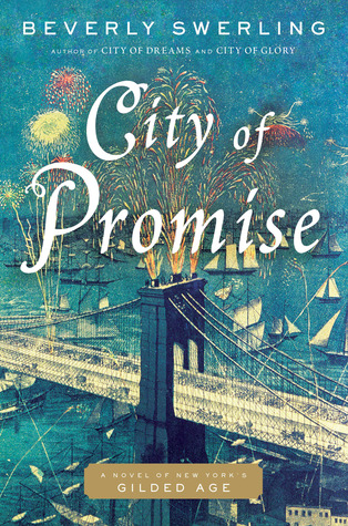 City of Promise: A Novel of New Yorks Gilded Age Old New York 4