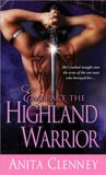 Embrace the Highland Warrior by Anita Clenney