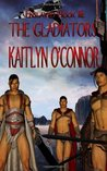 The Gladiators (Enslaved, #3)