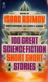 100 Great Science Fiction Short Stories by Isaac Asimov